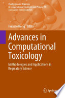 Advances in Computational Toxicology