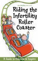 Riding the Infertility Roller Coaster