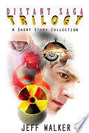 Distant Saga Trilogy  A Short Story Collection