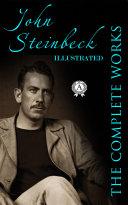 Complete Works of John Steinbeck (illustrated) Pdf/ePub eBook