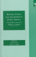 Reform, Ethics, and Leadership in Public Service