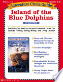 Literature Circle Guide Island Of The Blue Dolphins