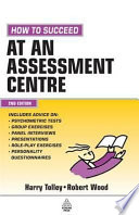 Free How to Succeed at an Assessment Centre Book