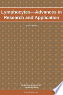 Lymphocytes   Advances in Research and Application  2012 Edition