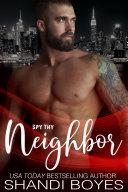 Spy Thy Neighbor