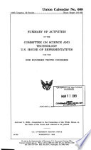 Summary of Activities of the Committee on Science and Technology  U S  House of Representatives  for the One Hundred Tenth Congress