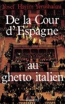 Pdf De la Cour d'Espagne au ghetto italien