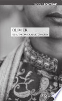 Olivier ou l'inconsolable chagrin