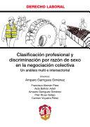 Clasificación profesional y discriminación por razón de sexo en la negociación colectiva