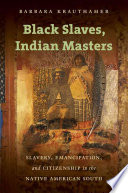 Black Slaves  Indian Masters