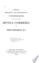 Critical  Historical  and Philosophical Contributions to the Study of the Divina Commedia Book