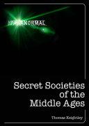 Pdf Secret Societies of the Middle Ages