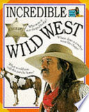 Incredible Wild West