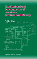 The Professional Development of Teachers: Practice and Theory