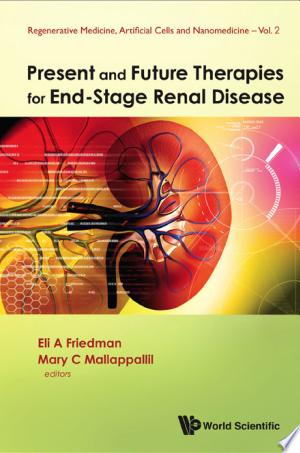 [pdf - epub] Present and Future Therapies for End-stage Renal Disease - Read eBooks Online