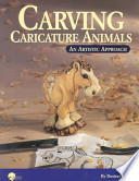 Carving Caricature Animals
