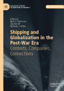 Shipping and Globalization in the Post War Era