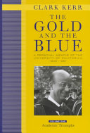 The Gold and the Blue, Volume One