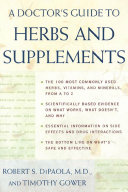 A Doctor s Guide to Herbs and Supplements