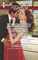 Scandalously Expecting His Child ebook