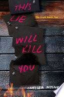 """""""This Lie Will Kill You"""" by Chelsea Pitcher"""