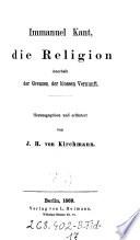 Die Religion innerhalb der Grenzen der blossen Vernunft