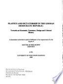 Plastics and Dictatorship in the German Democratic Republic