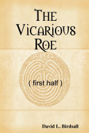 The Vicarious Roe (first half) ebook