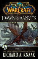 World of Warcraft: Dawn of the Aspects: Pdf/ePub eBook
