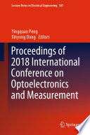 Proceedings Of 2018 International Conference On Optoelectronics And Measurement Book PDF