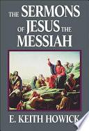 The Sermons Of Jesus The Messiah