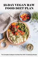 21 Day Vegan Raw Food Diet Plan