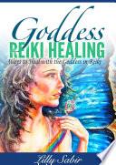 Goddess Reiki Healing