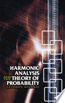 Harmonic Analysis and the Theory of Probability Book