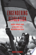 Engendering Revolution