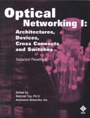Optical Networking  Architectures  devices  cross connects and switches