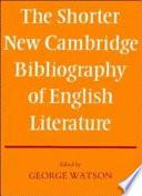 The Shorter New Cambridge Bibliography of English Literature