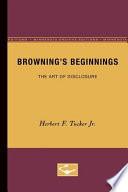 Browning s Beginnings