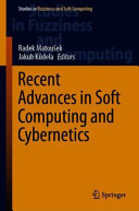 Recent Advances In Soft Computing And Cybernetics