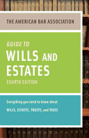 American Bar Association Guide to Wills and Estates