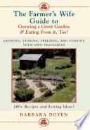 The Farmer s Wife Guide To Growing A Great Garden And Eating From It  Too