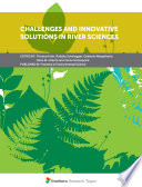 Challenges and Innovative Solutions in River Sciences