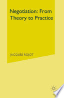 Negotiation: From Theory to Practice