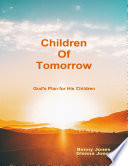 Download Children of Tomorrow:God's Plan for His Children Epub