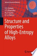 Structure and Properties of High Entropy Alloys Book