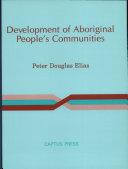 Development of Aboriginal People s Communities