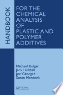 Handbook for the Chemical Analysis of Plastic and Polymer Additives Book