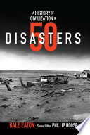 A History Of Civilization In 50 Disasters History In 50