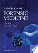 Handbook of Forensic Medicine