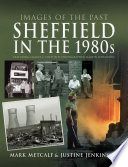 Sheffield in the 1980s